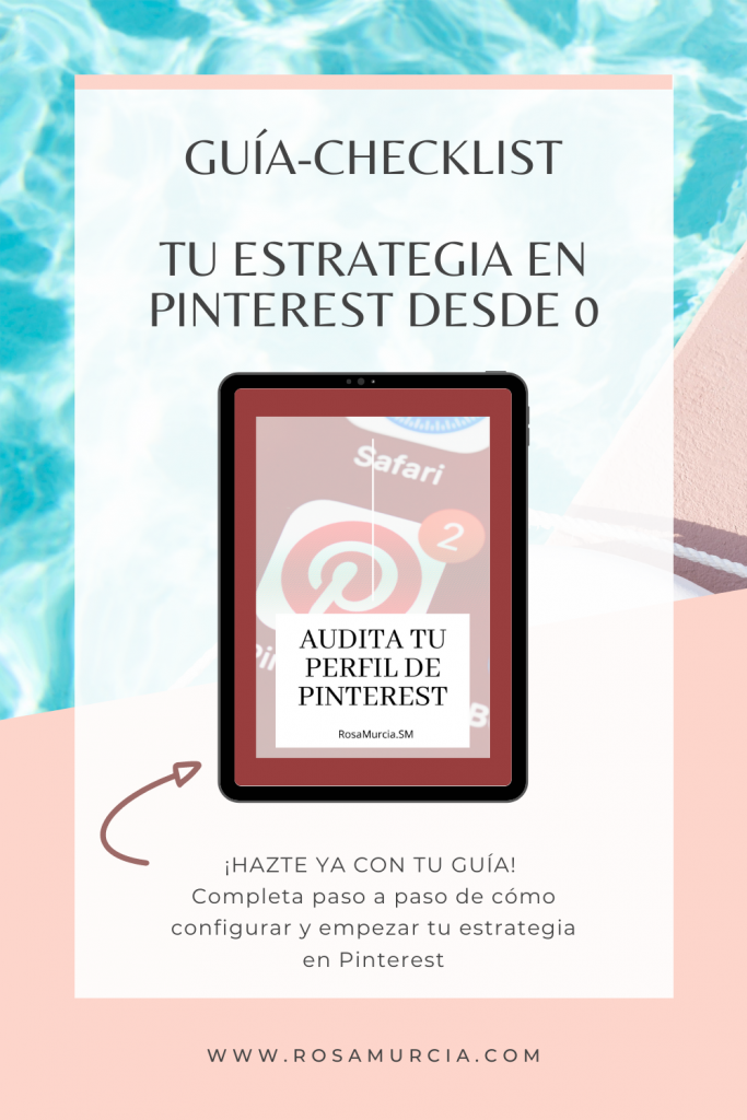 Descarga tu guía checklist para configurar de Pinterest para tu negocio sin coste.